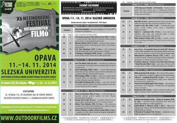 Popis: XII. mezinárodní festival outdoorových filmů míří na Slezskou univerzitu. Zůstane tam čtyři dny.