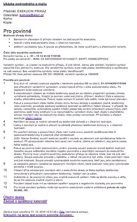 Popis: Exekutorská komora varuje před podvodnými e-maily vyzývajícími k úhradě dluhu.
