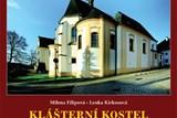 Město Šumperk a Vlastivědné muzeum v Šumperku vydávají knihu o Klášterním kostele